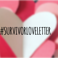 #SURVIVORLOVELETTER - A Letter To Survivors of Sexual Assault and Domestic Violence